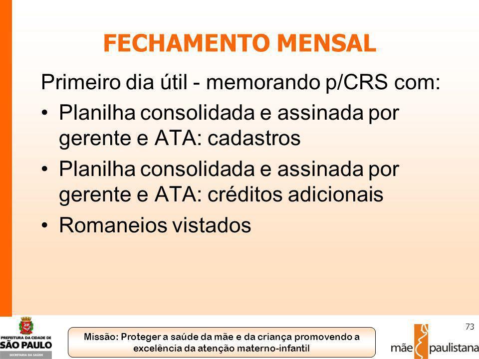 FECHAMENTO MENSAL Primeiro dia útil - memorando p/CRS com: