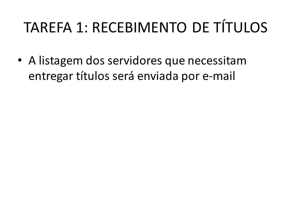 TAREFA 1: RECEBIMENTO DE TÍTULOS