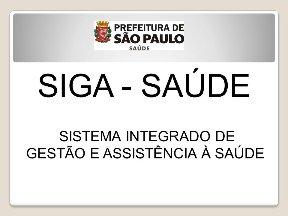 SISTEMA INTEGRADO DE GESTÃO E ASSISTÊNCIA À SAÚDE