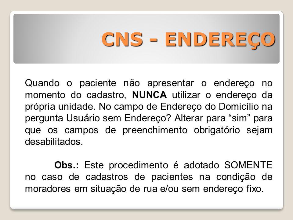 CNS - ENDEREÇO