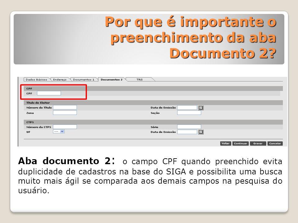 Por que é importante o preenchimento da aba Documento 2