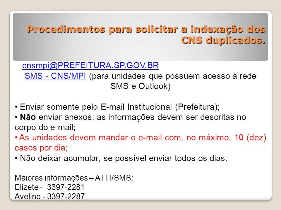 SMS - CNS/MPI (para unidades que possuem acesso à rede SMS e Outlook)