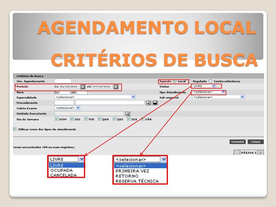 AGENDAMENTO LOCAL CRITÉRIOS DE BUSCA