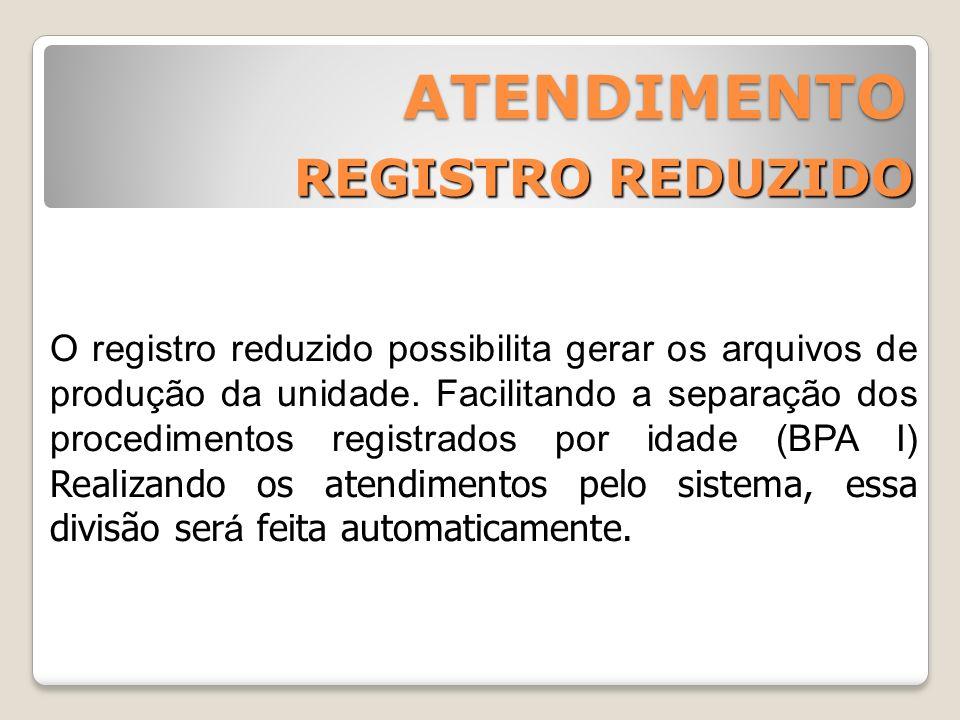 ATENDIMENTO REGISTRO REDUZIDO