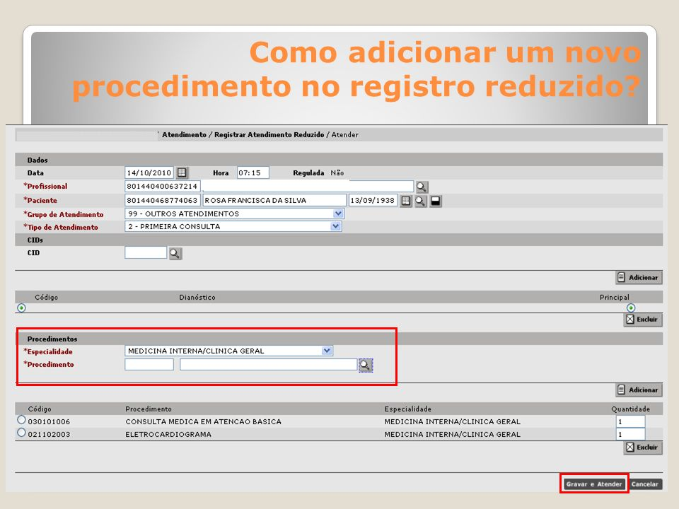 Como adicionar um novo procedimento no registro reduzido