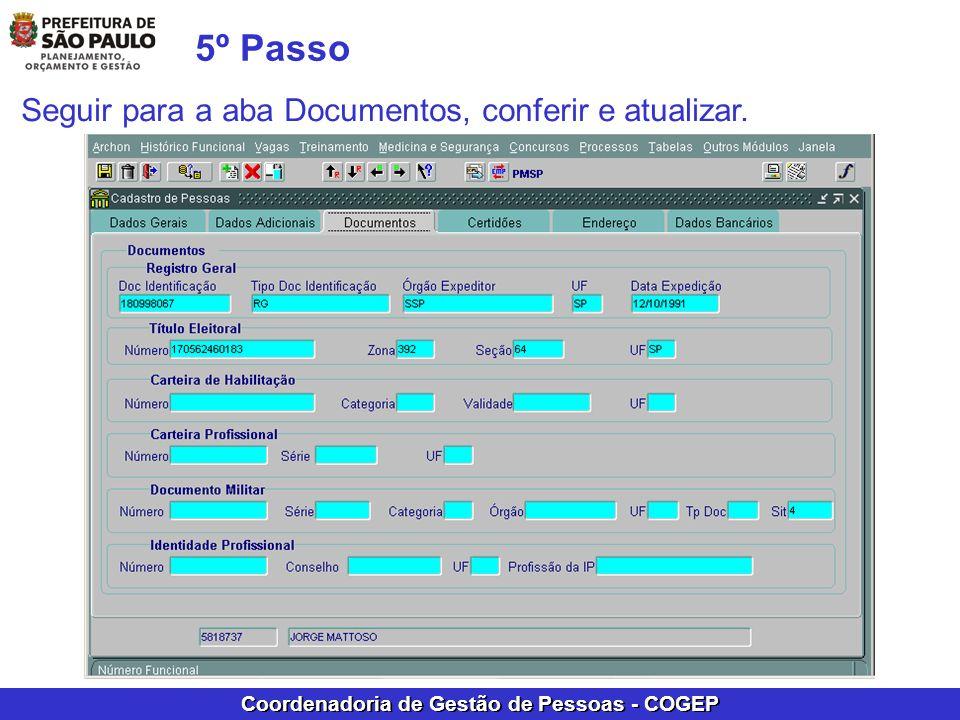 5º Passo Seguir para a aba Documentos, conferir e atualizar.