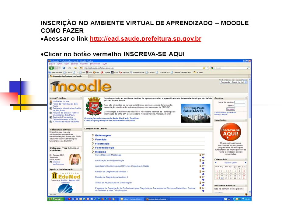 INSCRIÇÃO NO AMBIENTE VIRTUAL DE APRENDIZADO – MOODLE