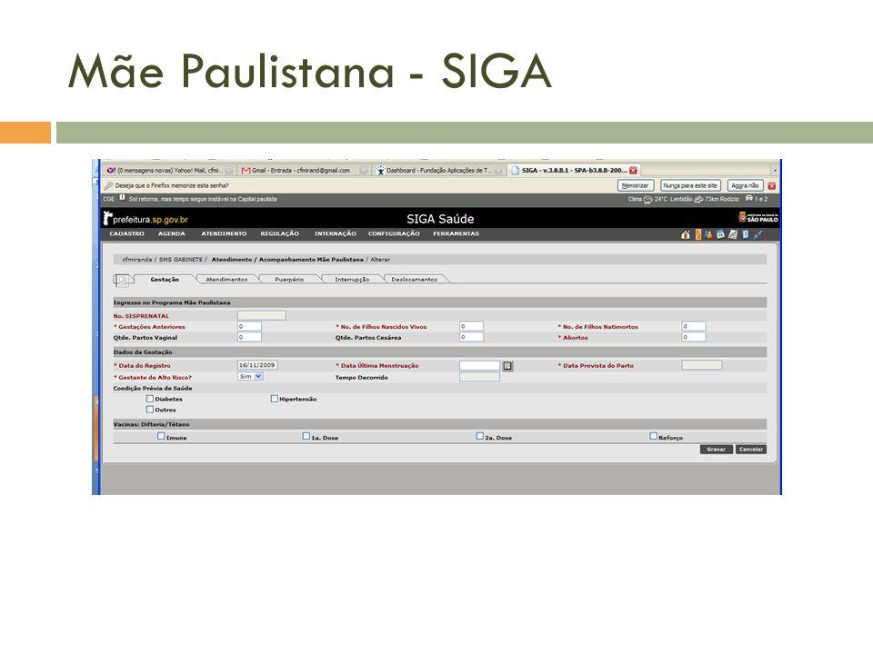 Mãe Paulistana - SIGA