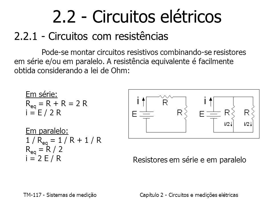 2.2 - Circuitos elétricos 2.2.1 - Circuitos com resistências