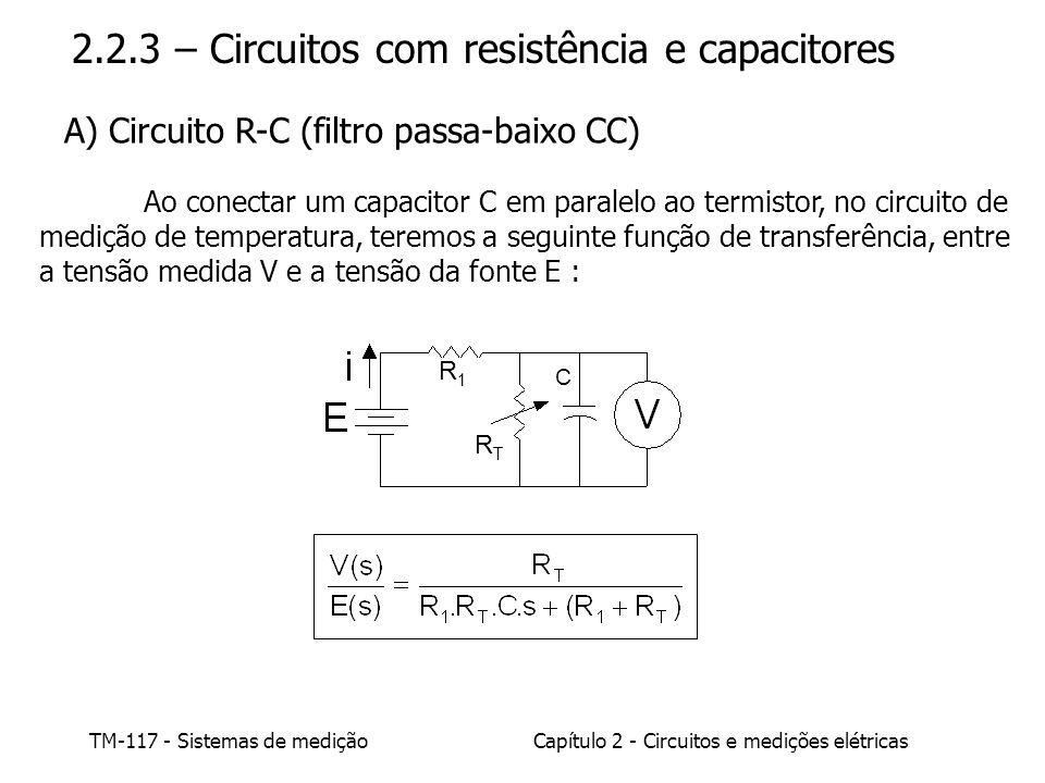 2.2.3 – Circuitos com resistência e capacitores