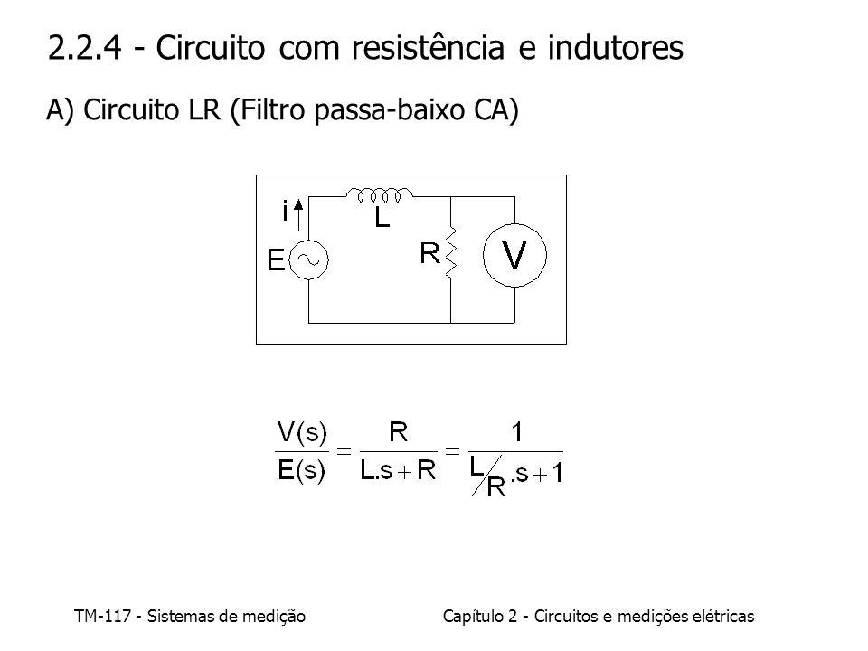 2.2.4 - Circuito com resistência e indutores