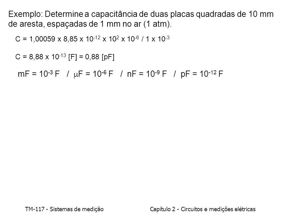 mF = 10-3 F / F = 10-6 F / nF = 10-9 F / pF = 10-12 F