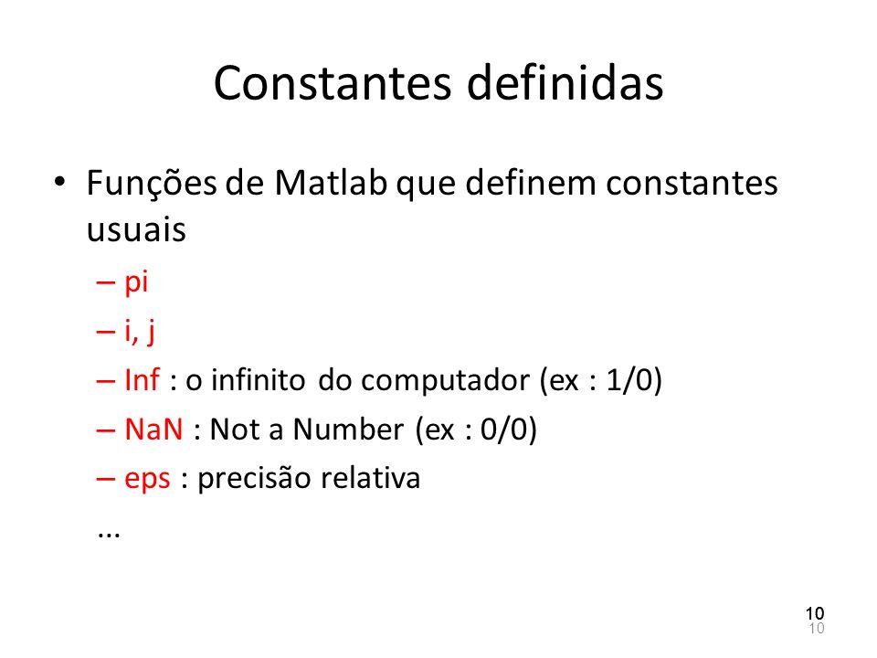 Constantes definidas Funções de Matlab que definem constantes usuais