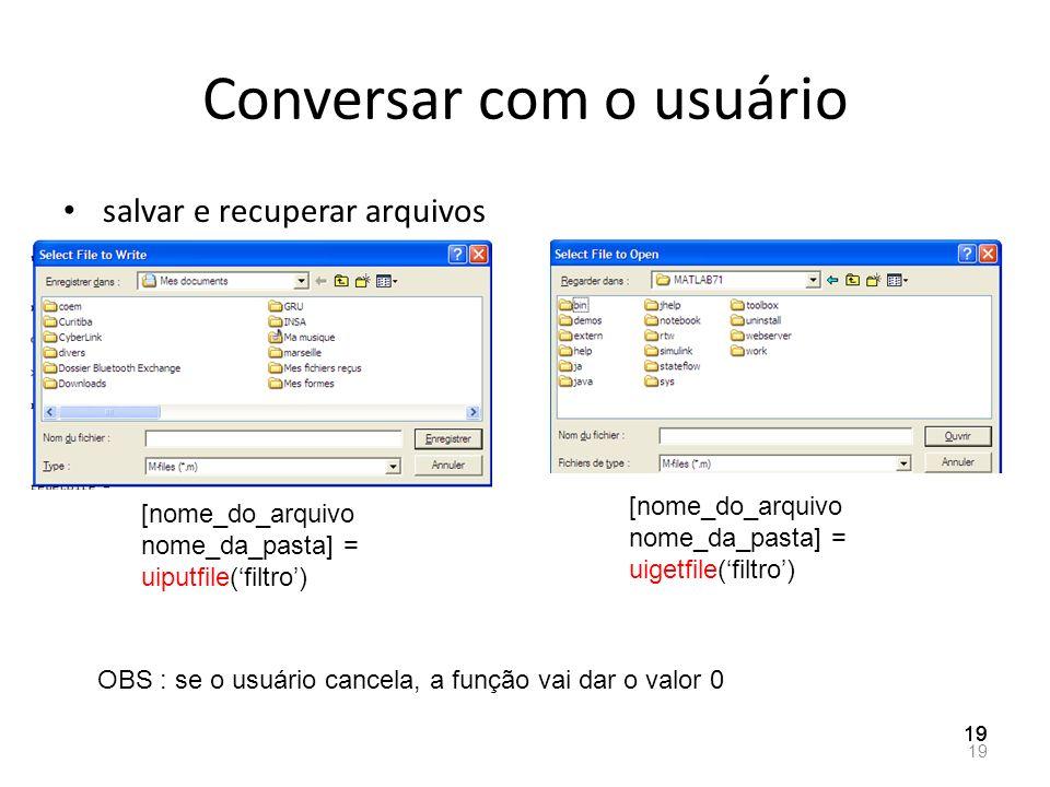 Conversar com o usuário