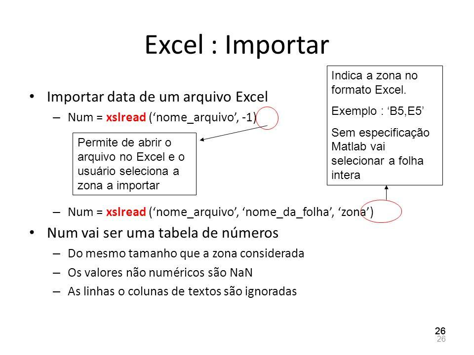 Excel : Importar Importar data de um arquivo Excel