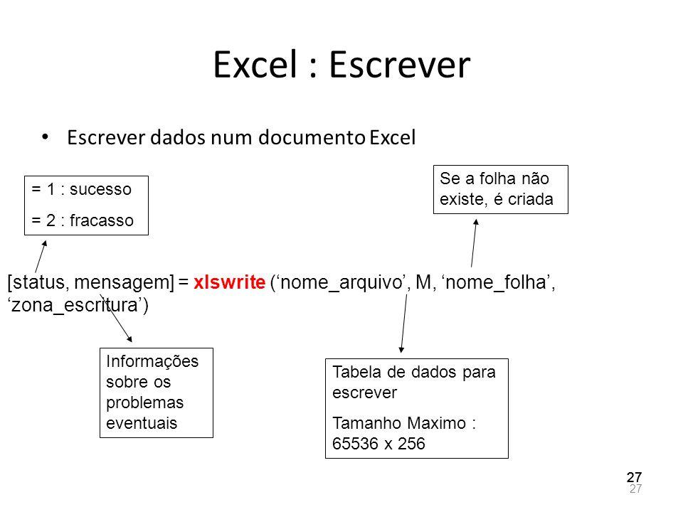 Excel : Escrever Escrever dados num documento Excel
