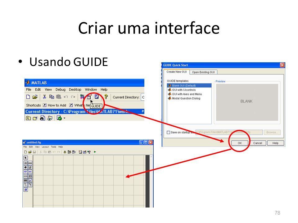 Criar uma interface Usando GUIDE