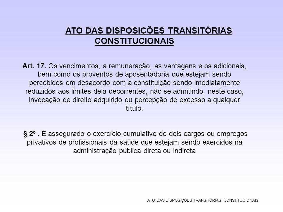 ATO DAS DISPOSIÇÕES TRANSITÓRIAS CONSTITUCIONAIS