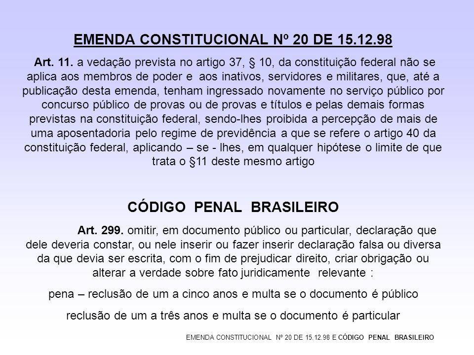EMENDA CONSTITUCIONAL Nº 20 DE 15.12.98 CÓDIGO PENAL BRASILEIRO