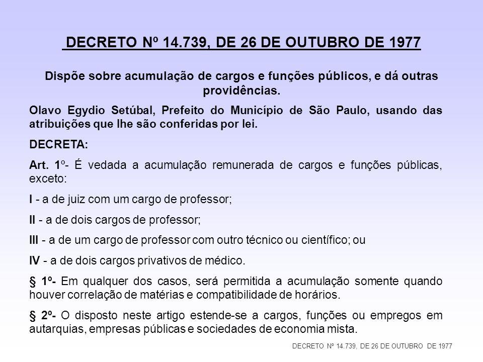 DECRETO Nº 14.739, DE 26 DE OUTUBRO DE 1977