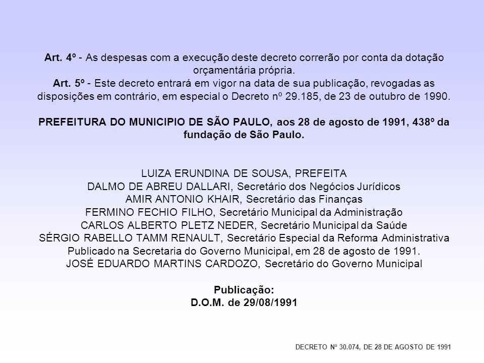 DECRETO Nº 30.074, DE 28 DE AGOSTO DE 1991