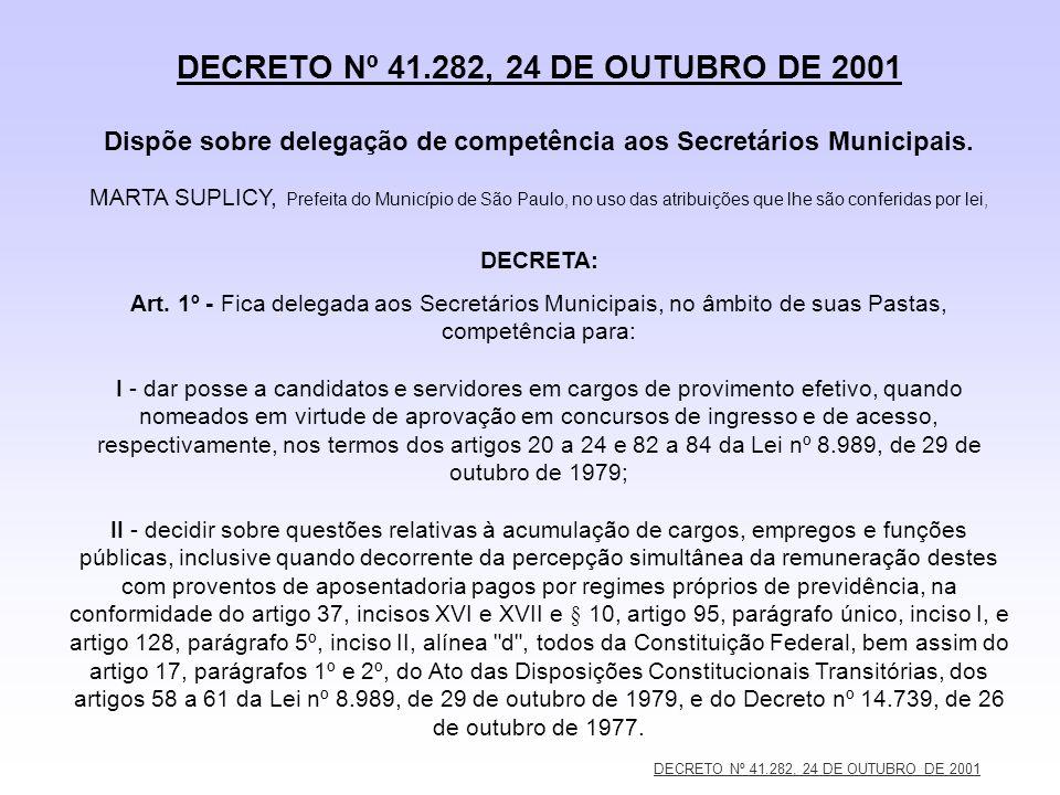 DECRETO Nº 41.282, 24 DE OUTUBRO DE 2001