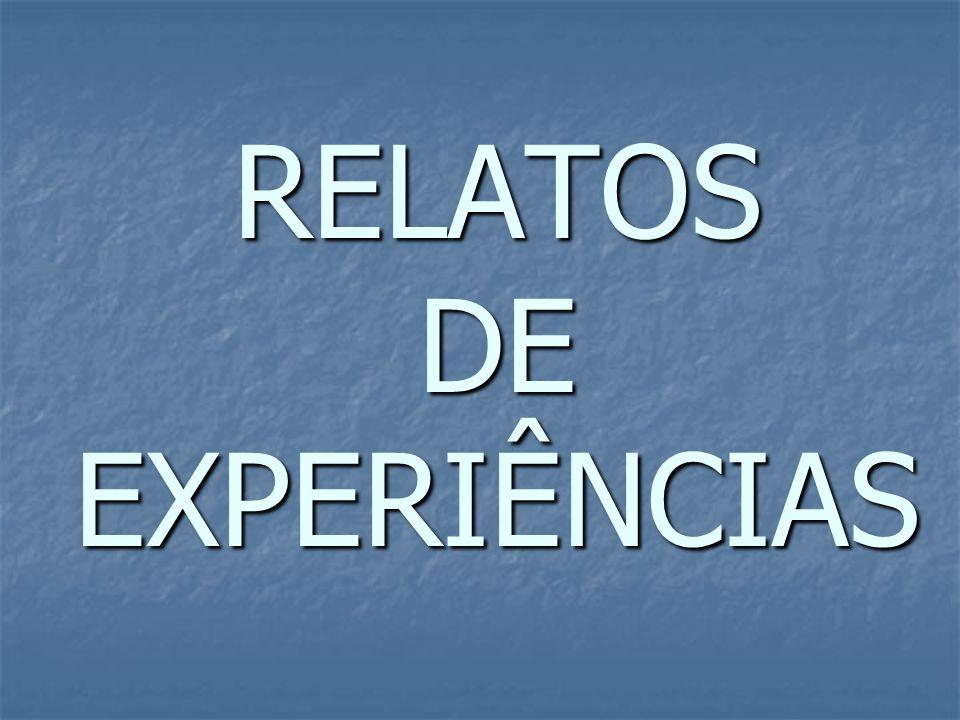 RELATOS DE EXPERIÊNCIAS