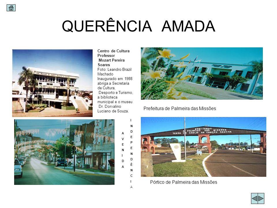 QUERÊNCIA AMADA Prefeitura de Palmeira das Missões