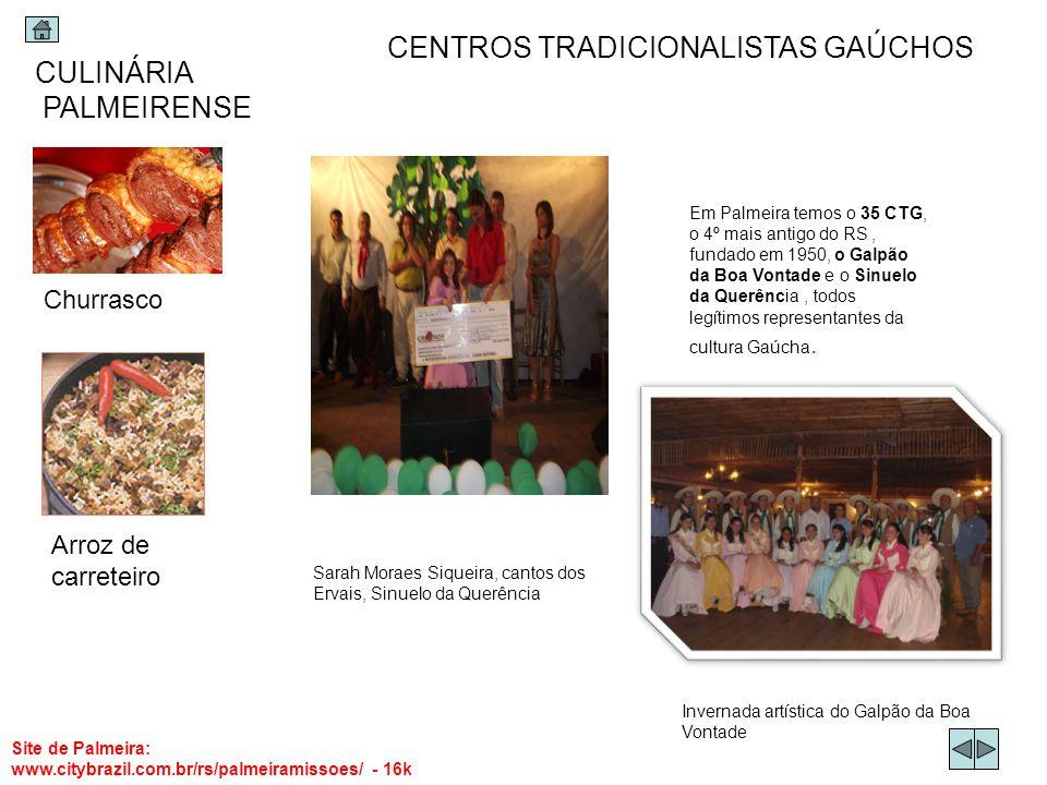CENTROS TRADICIONALISTAS GAÚCHOS CULINÁRIA PALMEIRENSE