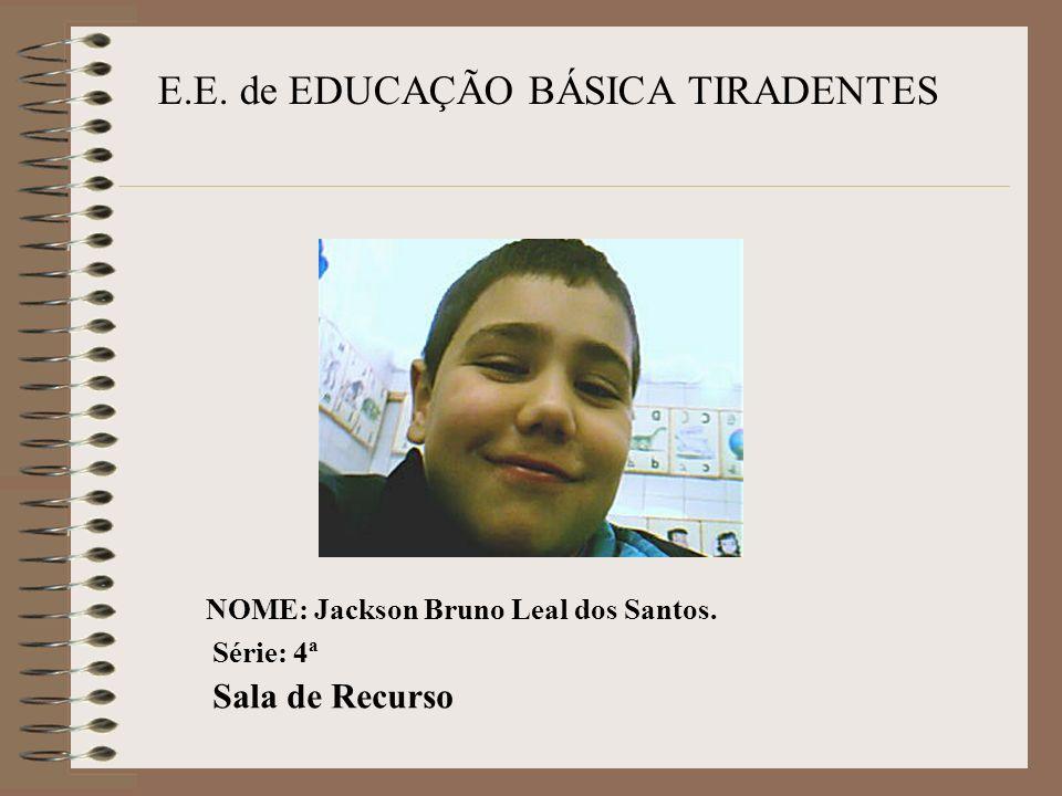 E.E. de EDUCAÇÃO BÁSICA TIRADENTES