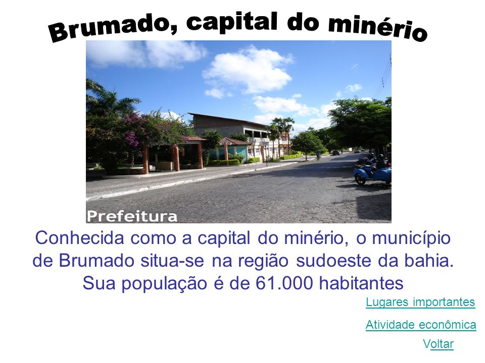Brumado, capital do minério