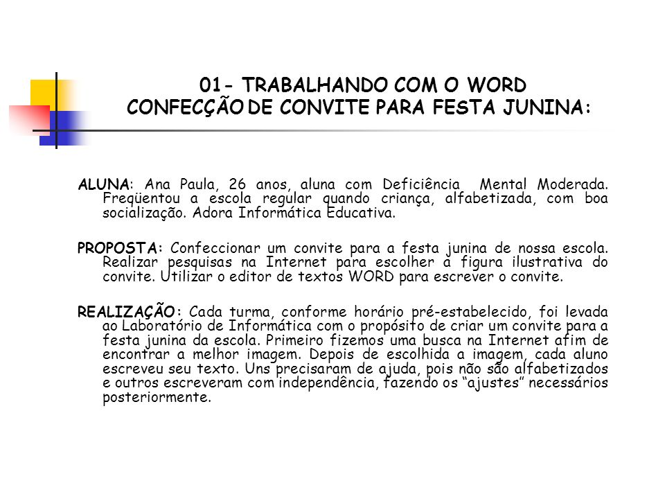 01- TRABALHANDO COM O WORD CONFECÇÃO DE CONVITE PARA FESTA JUNINA: