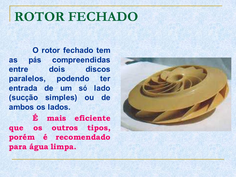 ROTOR FECHADO