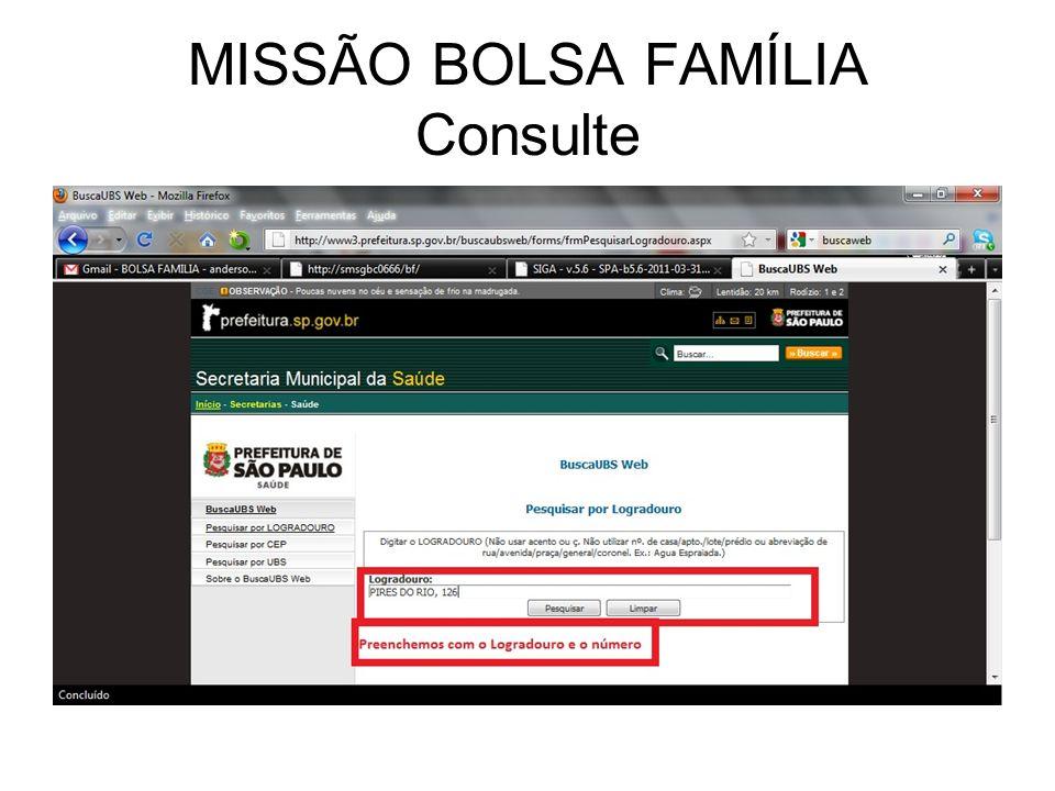 MISSÃO BOLSA FAMÍLIA Consulte