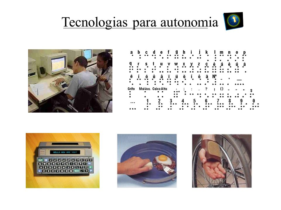 Tecnologias para autonomia