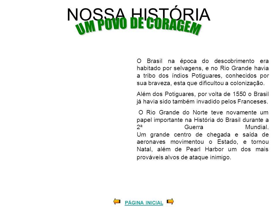 NOSSA HISTÓRIA UM POVO DE CORAGEM