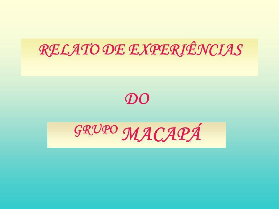 RELATO DE EXPERIÊNCIAS