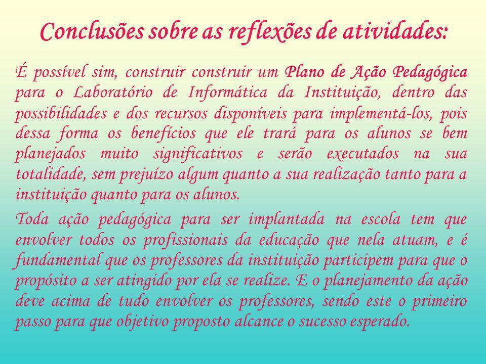 Conclusões sobre as reflexões de atividades: