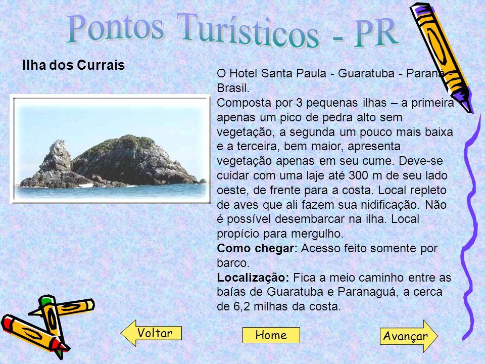 Pontos Turísticos - PR Ilha dos Currais