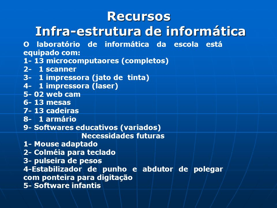 Recursos Infra-estrutura de informática