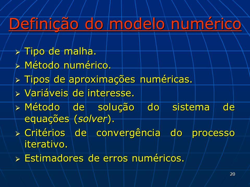 Definição do modelo numérico