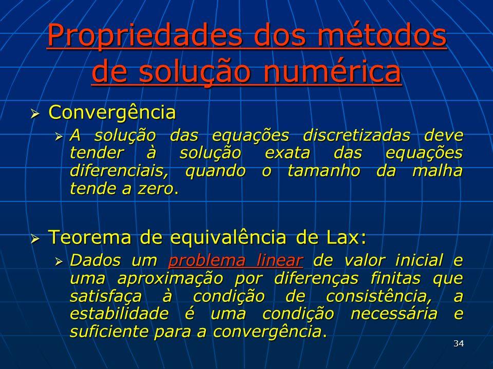 Propriedades dos métodos de solução numérica