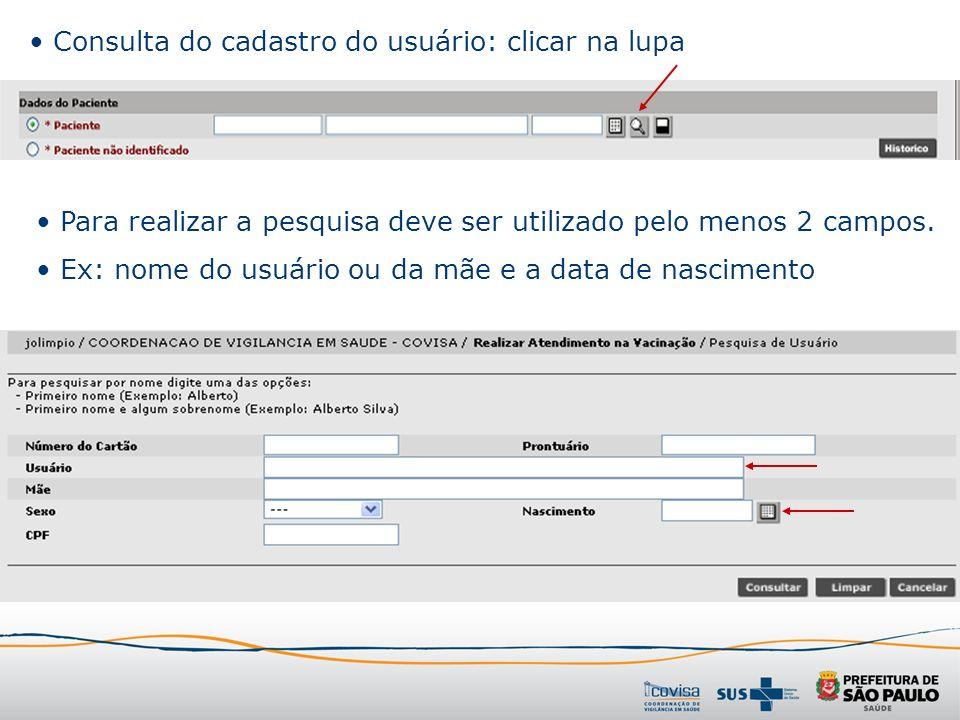 Consulta do cadastro do usuário: clicar na lupa