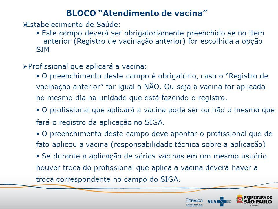 BLOCO Atendimento de vacina