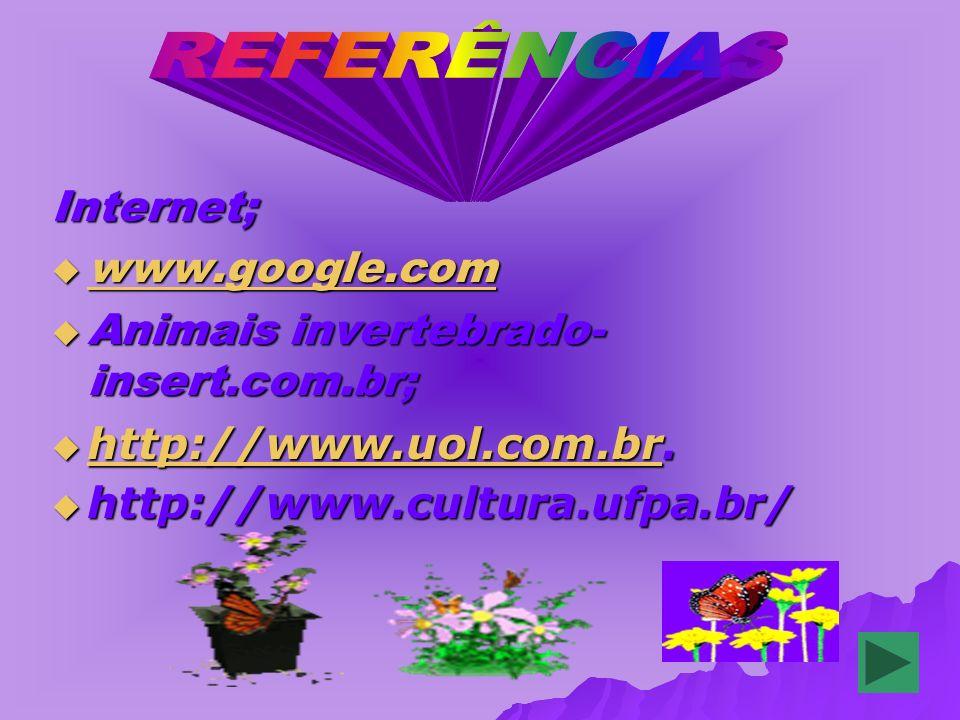 REFERÊNCIAS Internet; www.google.com