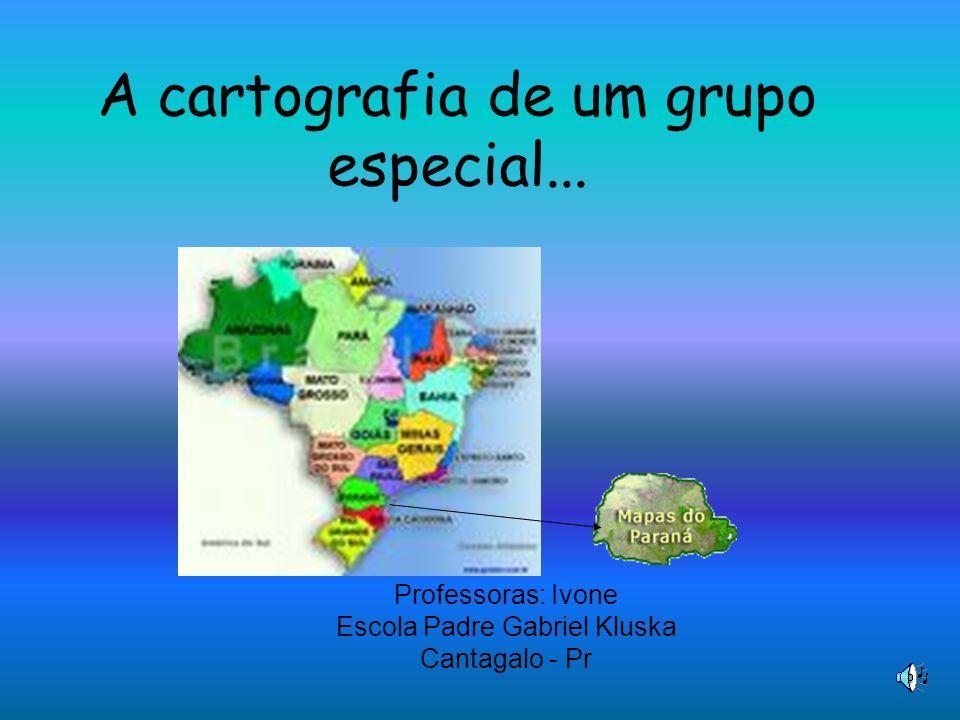 A cartografia de um grupo especial...