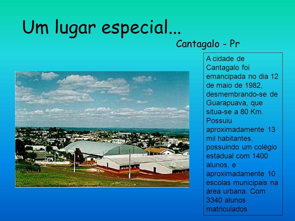 Um lugar especial... Cantagalo - Pr
