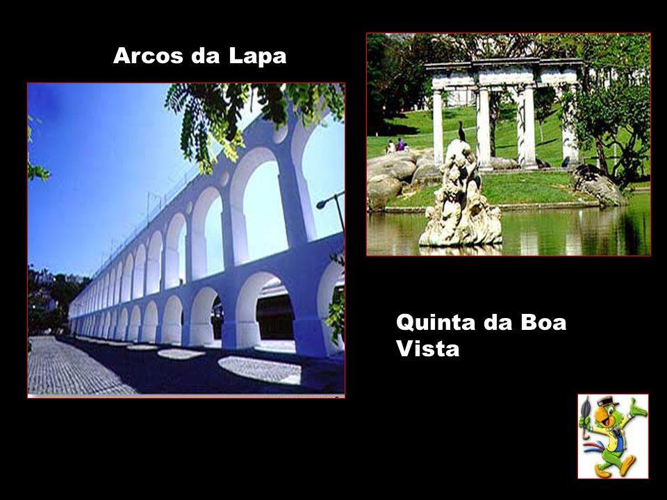 Arcos da Lapa Quinta da Boa Vista