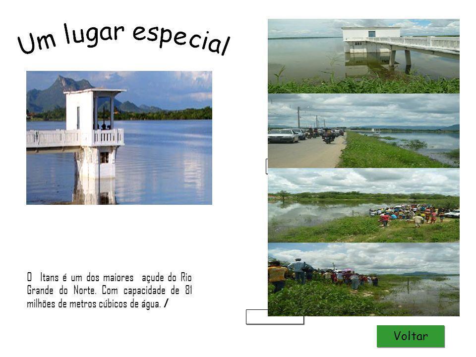 Natal Luz O Itans é um dos maiores açude do Rio Grande do Norte. Com capacidade de 81 milhões de metros cúbicos de água. /