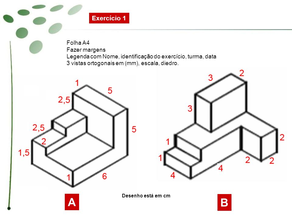 A B Exercício 1 Folha A4 Fazer margens